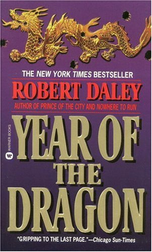 Year of the Dragon by Robert Daley