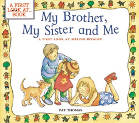 My Brother, My Sister, and Me: A First Look at Book