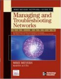 Mike Meyers' Network+ Guide to Managing & Troubleshooting Networks Lab Manual
