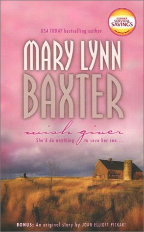 Wish Giver by Mary Lynn Baxter