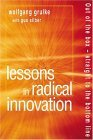 Lessons in Radical Innovation: Out of the Box--Straight to the Bottom Line