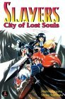 Slayers Super-Explosive Demon Story Volume 5: City of Lost Souls