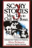 Scary Stories 3: More Tales to Chill Your Bones (Scary Stories, #3)
