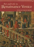 Art and Life in Renaissance Venice: Library Edition