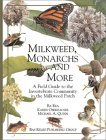 Milkweed, Monarchs, and More: A Field Guide to the Invertebrate Community in the Milkweed Patch