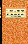 The Seagull Reader: Plays