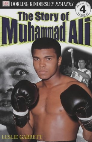 The Story Of Muhammad Ali (Dk Readers Level 4)
