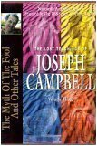 The Myth of the Fool: Lost Teachings of Joseph Campbell 3