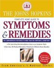 Johns Hopkins Complete Home Guide to Symptoms & Remedies