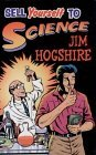 Sell Yourself to Science by Jim Hogshire