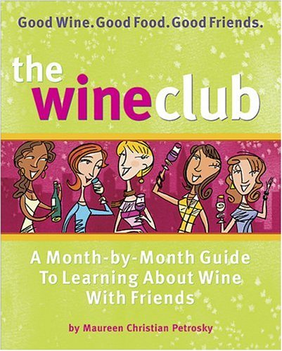 The Wine Club by Maureen Christian Petrosky
