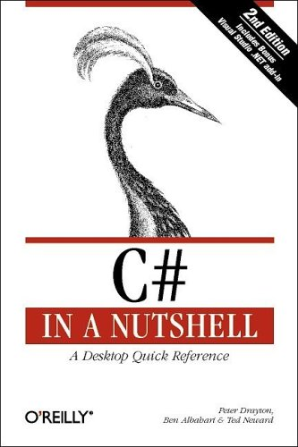C # in a Nutshell: A Desktop Quick Reference