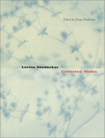 Collected Works by Lorine Niedecker
