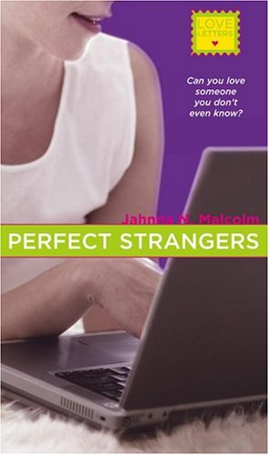 Perfect Strangers by Jahnna N. Malcolm