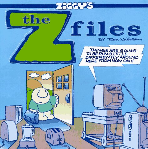 The Z Files: A Ziggy Collection