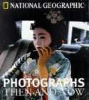 National Geographic Photographs Then and Now