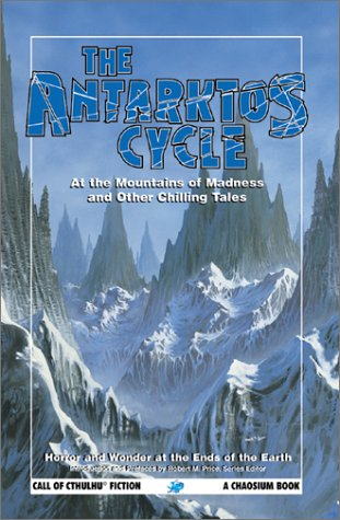 The Antarktos Cycle by Robert M. Price