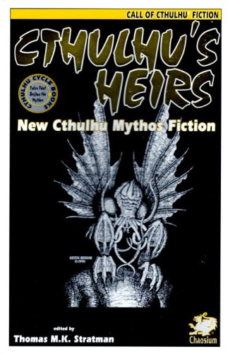 Cthulhu's Heirs by Thomas M.K. Stratman