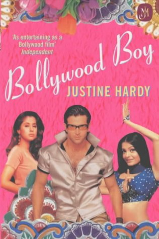 Bollywood Boy by Justine Hardy