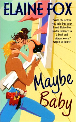 Maybe Baby by Elaine Fox