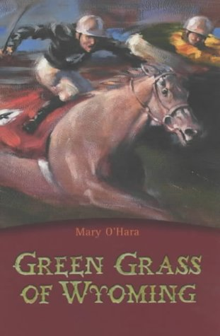 Green Grass of Wyoming by Mary O'Hara