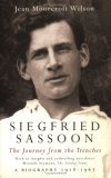 Siegfried Sassoon the Making of a War Poet, a Biography (1886-1918)