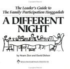 "The Leader's Guide to The Family Participation Haggadah ""A Different Night"""