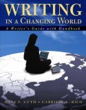 Writing in a Changing World: Writer's Guide with Handbook