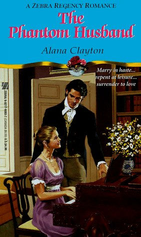 The Phantom Husband by Alana Clayton