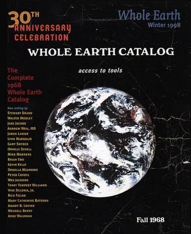 Original Whole Earth Catalog, Special 30th Anniversary Issue by Peter Warshall