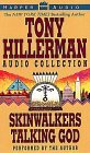 The Tony Hillerman Audio Collection: Skinwalkers and Talking God