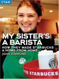 My Sister's a Barista by John Simmons