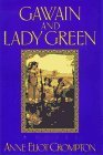 Gawain and Lady Green (Merlin's Harp, #2)