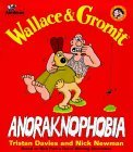 Wallace and Gromit: Anoraknophobia