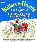 Wallace & Gromit: The Lost Slipper and the Curse of the Ramsbottoms