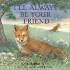 I'll Always Be Your Friend by Sam McBratney
