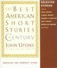 The Best American Short Stories of the Century (The Best American Series(R))
