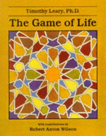 The Game of Life by Timothy Leary