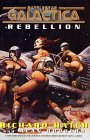 Rebellion (Battlestar Galactica, #4)