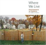 Where We Live: Photographs of America from the Berman Collection