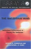 The Uncertain Mind: Individual Differences in Facing the Unknown