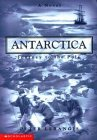 Journey to the Pole (Antartica, # 1)