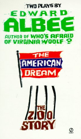 The American Dream and Zoo Story by Edward Albee