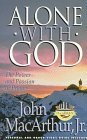 Alone With God (MacArthur Study Series)