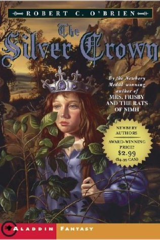 The Silver Crown by Robert C. O'Brien