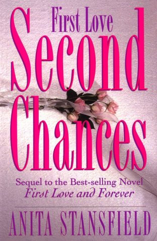 First Love, Second Chances by Anita Stansfield