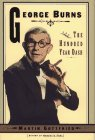 George Burns and the Hundred Year Dash