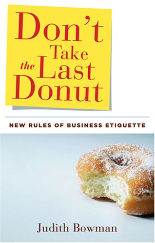 Don't Take the Last Donut by Judith Bowman