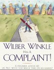 Wilber Winkle Has a Complaint