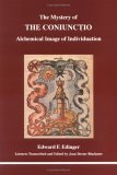 The Mystery of the Coniunctio: Alchemical Image of Individuation (Studies in Jungian Psychology by Jungian Analysts, 65)